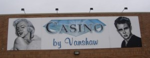 Casino by Vanshaw Medicine Hat