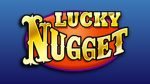 Featured Lucky Nugget Casino